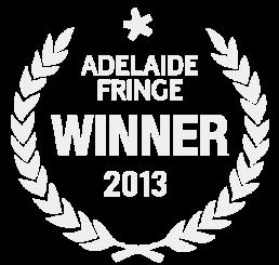 Adelaide Fringe Award 2013